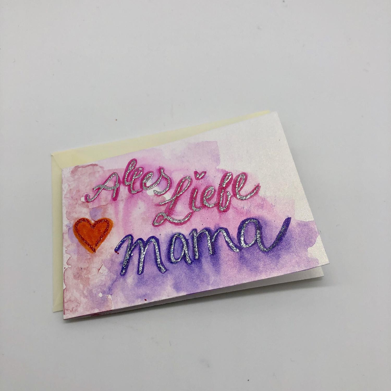 """Billett """"handmade"""" klein - Alles Liebe Mama"""
