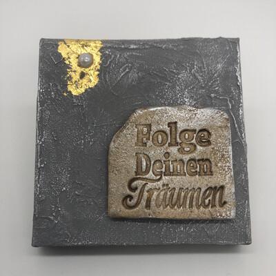 "Bild Betonoptik Keramik ""Folge deinen Träumen"""