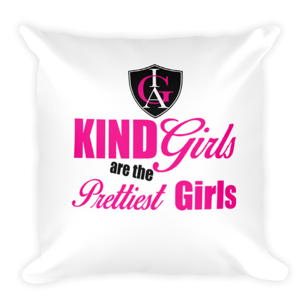 """Kind Girls"" Square Pillow"