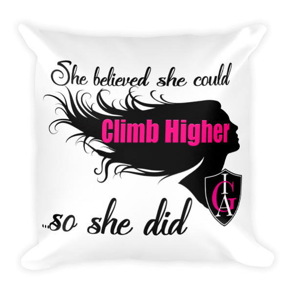 """She Believed""-Square Pillow"