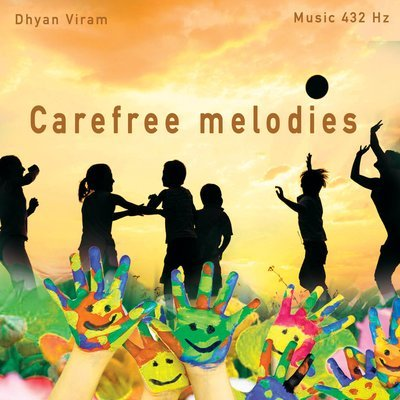 Carefree melodies