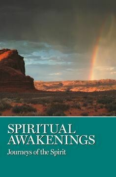 Spiritual Awakenings- Journeys of the Spirit (Soft Cover)