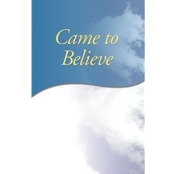 Came to Believe