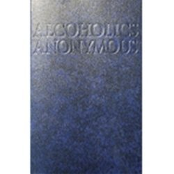Alcoholics Anonymous (abridged, pocket edition)
