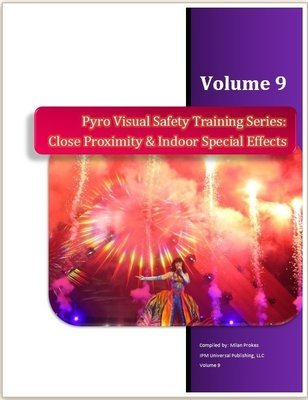 Close Proximity, Indoor Pyro & SPFX Vol. 9 eBook