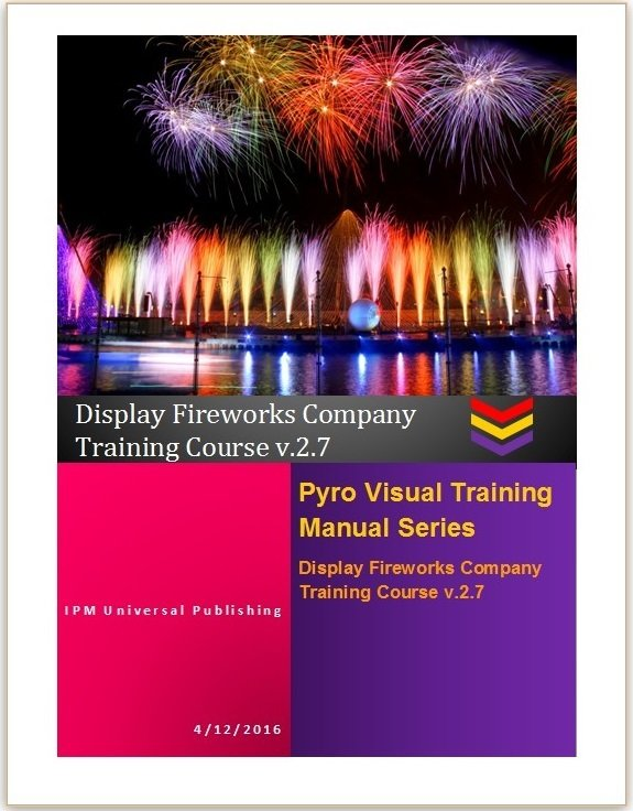 Display Fireworks Company Training Course v.2.7 Hard Copy