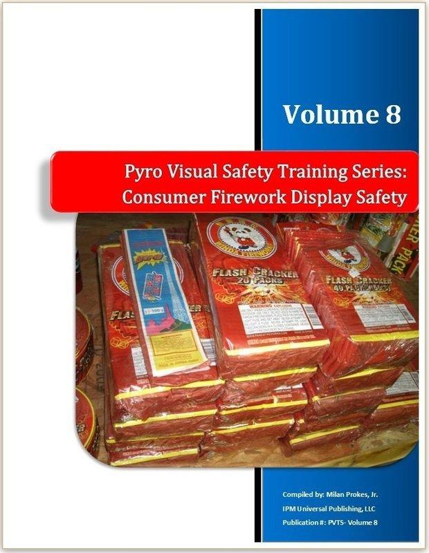 Consumer Firework Display Safety Vol. 8 Hard Copy
