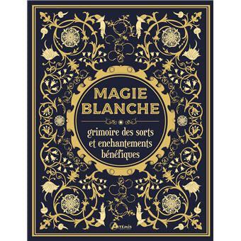 Grimoire de magie blanche