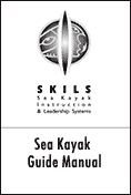 Sea Kayak Guide Manual by SKILS (Paperback)
