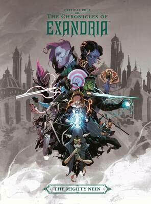 CRITICAL ROLE CHRONICLES OF EXANDRIA HC  MIGHTY NEIN