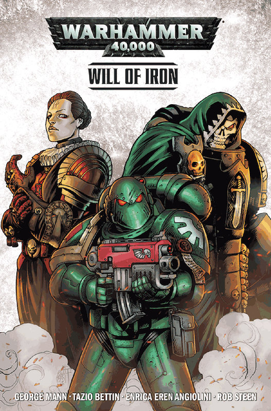 WARHAMMER 40000 TP VOL 01 WILL OF IRON