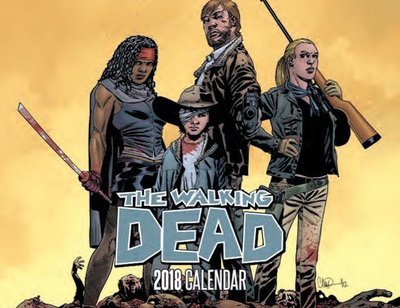 SDCC 2017 WALKING DEAD 2018 CALENDAR WITH PX WD #1 VARIANT