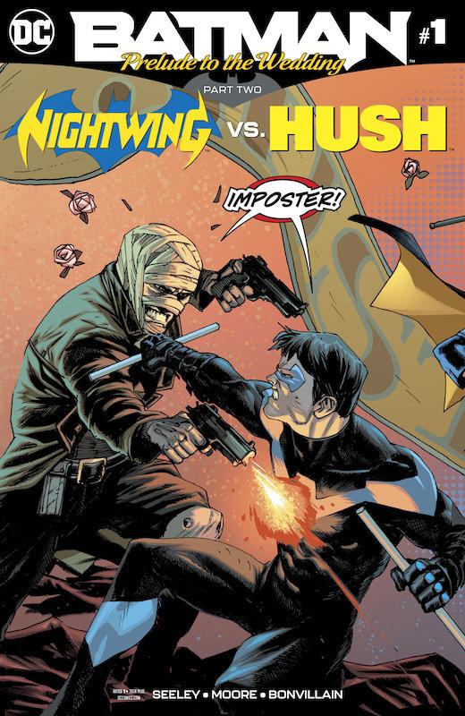 BATMAN PRELUDE TO THE WEDDING NIGHTWING VS HUSH #1