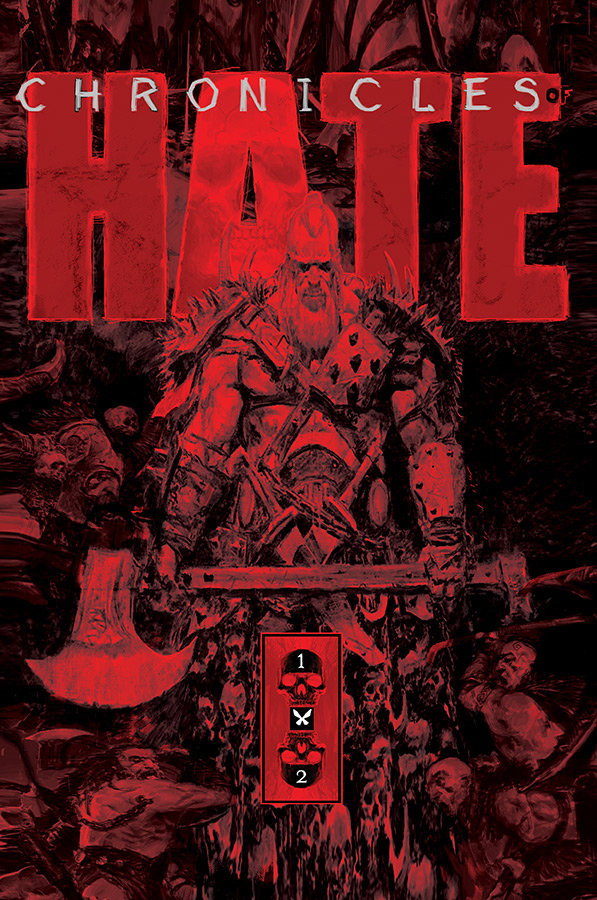 CHRONICLES OF HATE COLLECTED ED