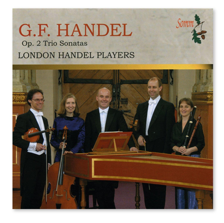 Handel Trio Sonatas op.2 (Somm)