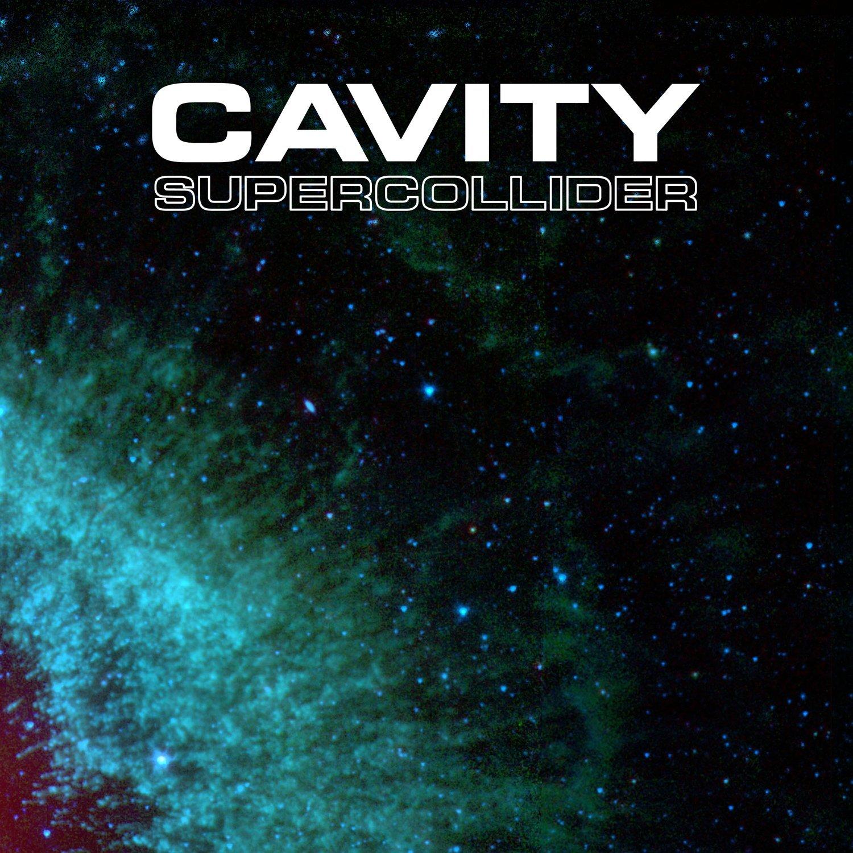 CAVITY - Supercollider - VINYL LP
