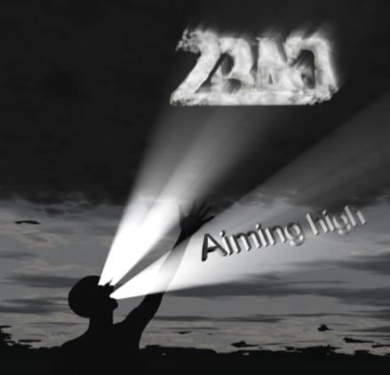 2BAD - Aiming High (CD)