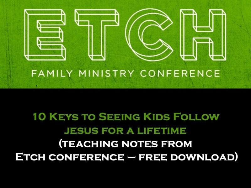10 Keys to Seeing Kids Follow Jesus for a Lifetime