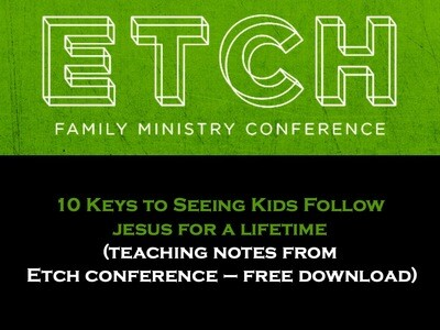 10 Keys to Seeing Kids Follow Jesus for a Lifetime
