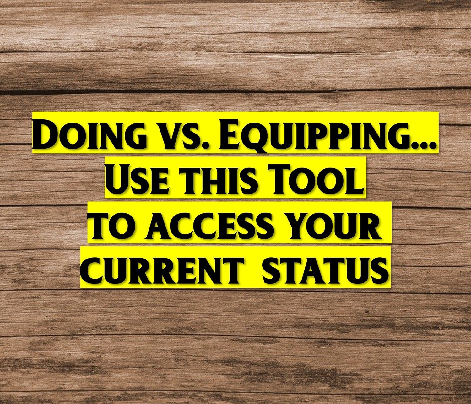 Doing vs. Equipping Tool