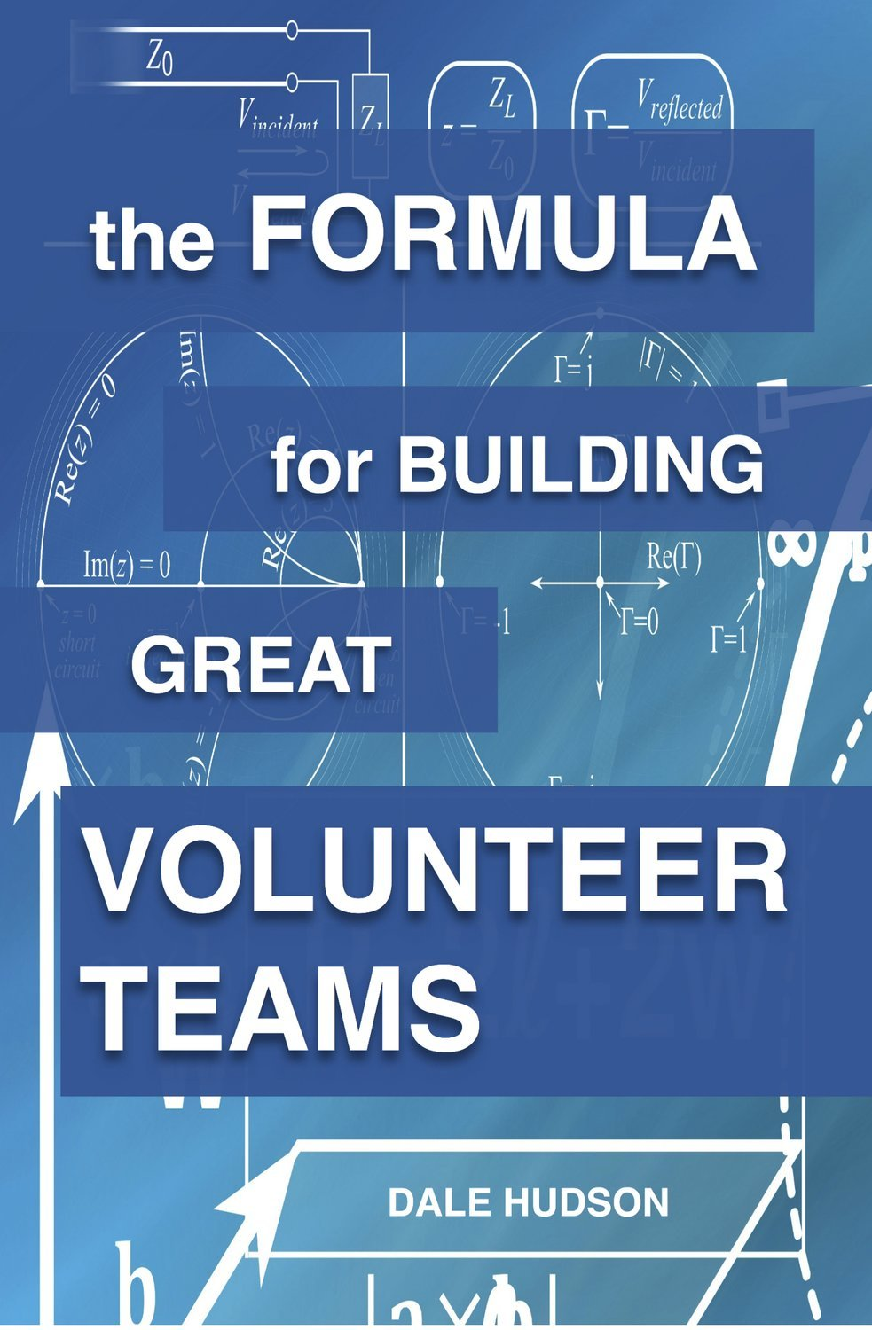 THE FORMULA FOR BUILDING GREAT VOLUNTEER TEAMS (ebook)