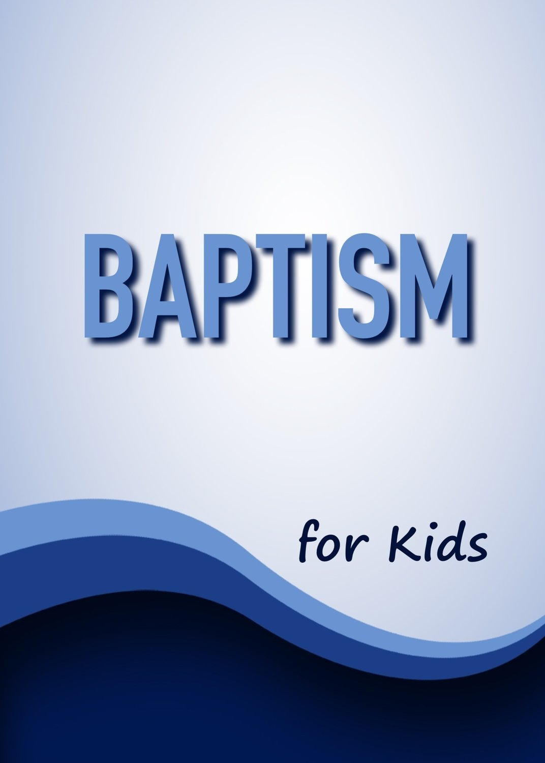 BAPTISM FOR KIDS CLASS