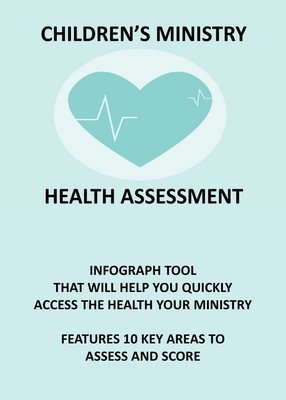 CHILDREN'S MINISTRY HEALTH ASSESSMENT