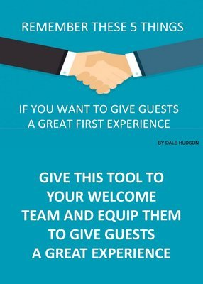 5 Keys to Giving Guests a Great First Experience
