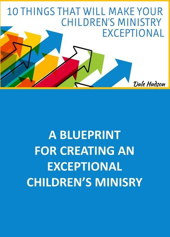 10 Things That Will Make Your Children's Ministry Exceptional