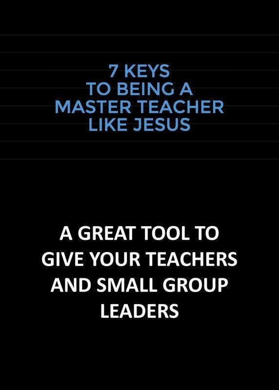 7 Keys to Being a Master Teacher Like Jesus