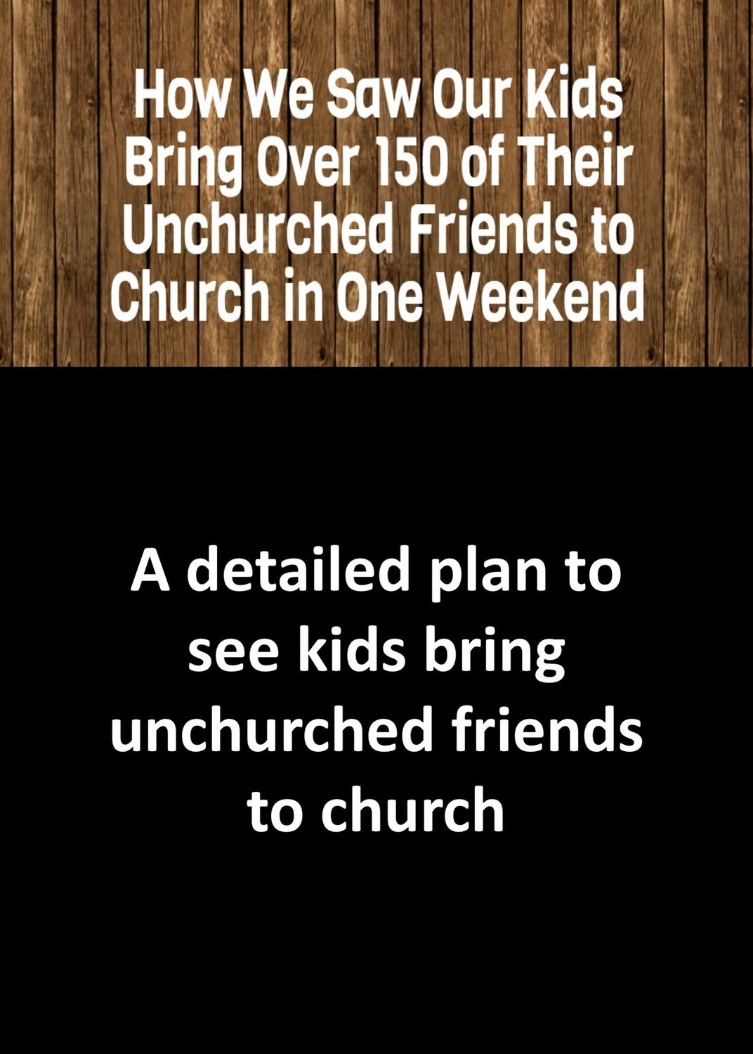 HOW TO SEE KIDS BRING GUESTS TO CHURCH