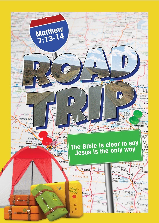 ROAD TRIP      (Gospel Series)