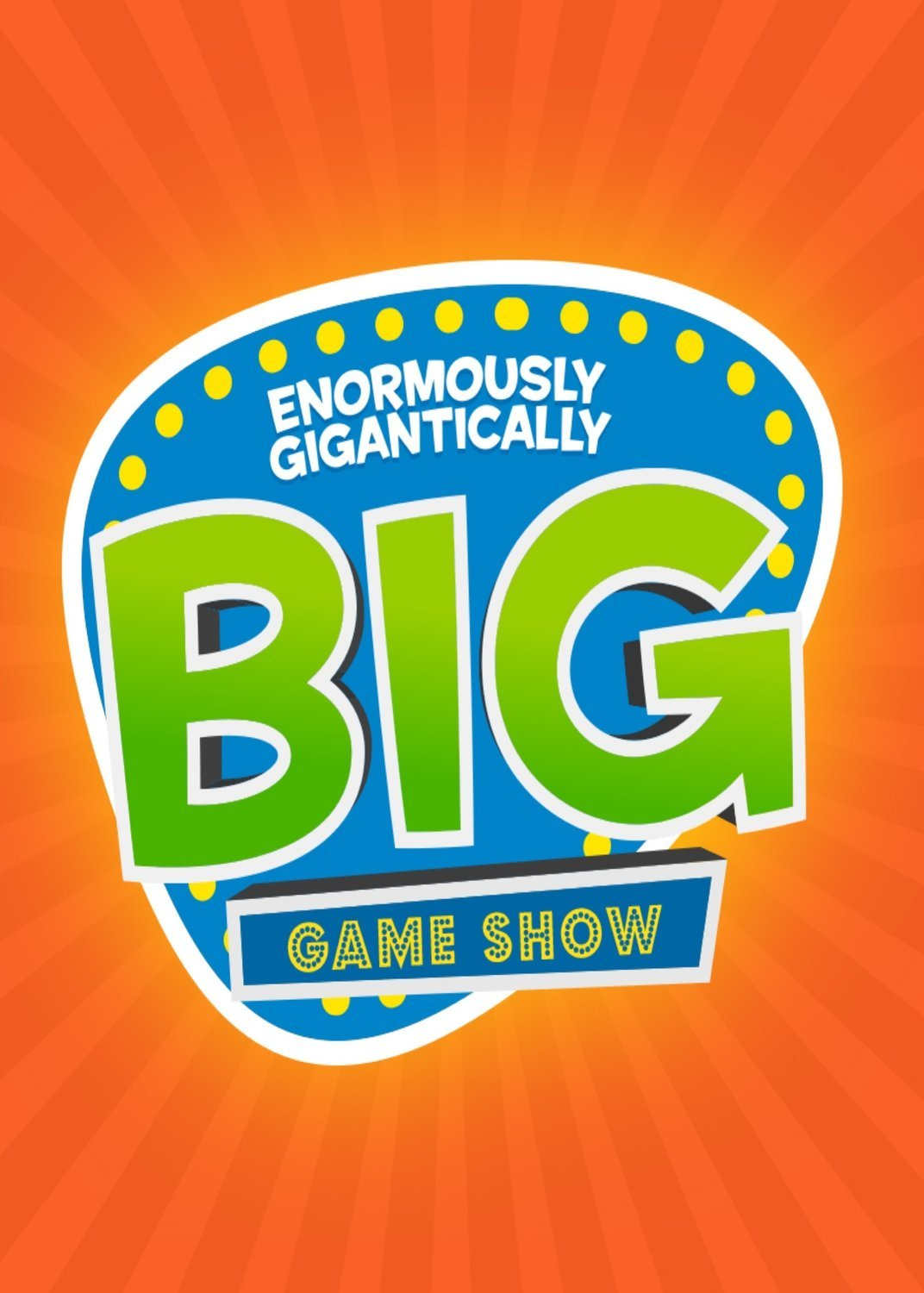 THE ENORMOUSLY GIGANTIALLY BIG GAME SHOW (worship series)