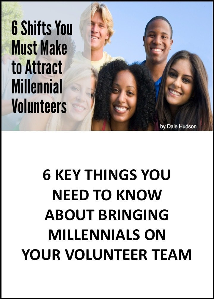 6 Shifts You Must Make to Attract Millennial Volunteers