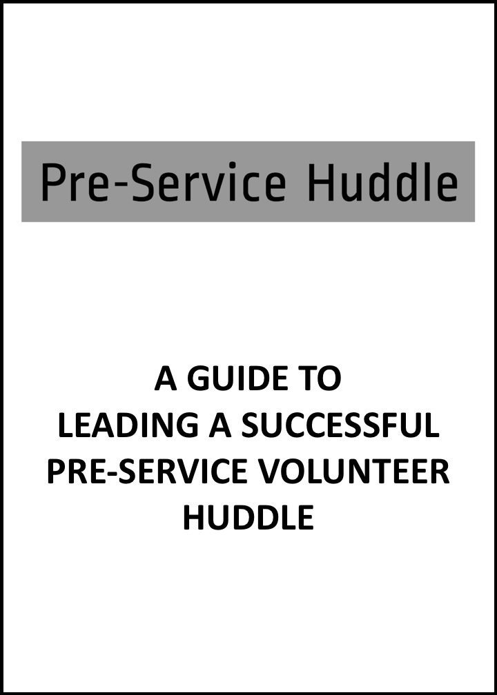 PRE-SERVICE HUDDLE GUIDE