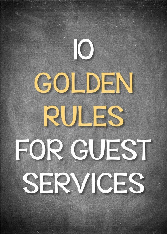 10 Golden Rules for Guest Services