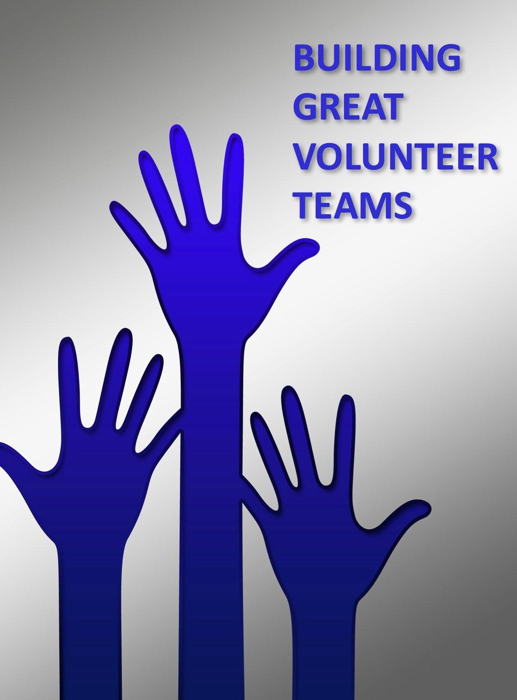 Building Great Volunteer Teams (teaching notes)