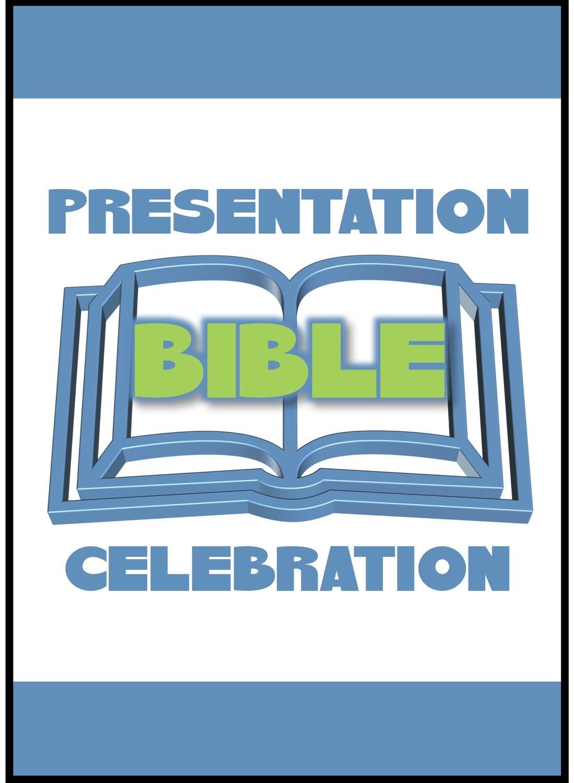 Bible Presentation & Celebration