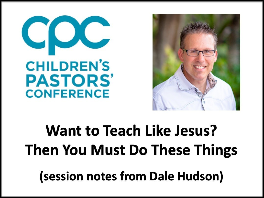 Want to Teach Like Jesus? Then You Must Do These Things