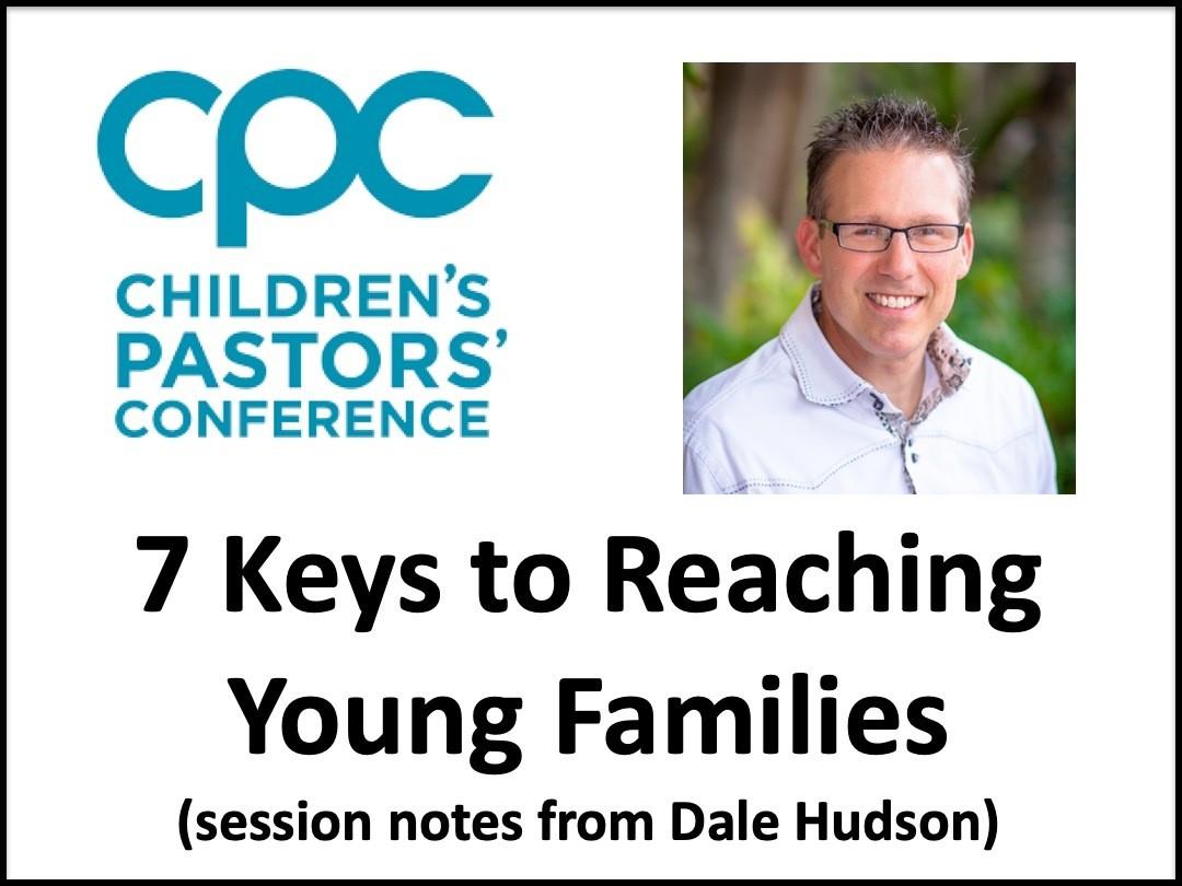 7 Keys to Reaching Young Families