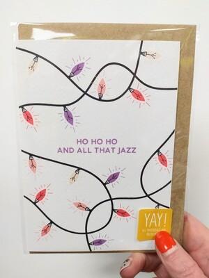 Ho ho ho and all that jazz card
