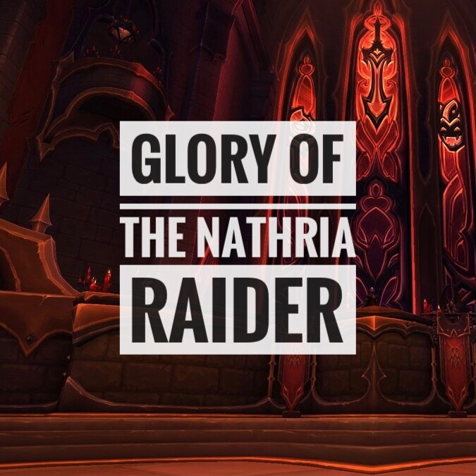 Glory of the Nathria Raider