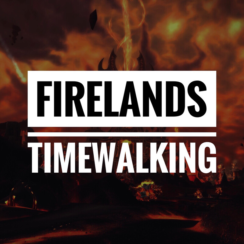 Firelands Timewalking