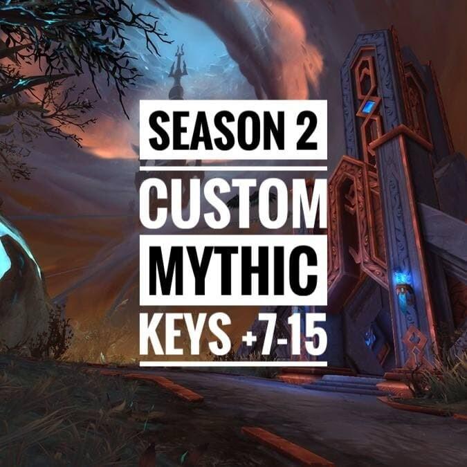 [S2] CUSTOM MYTHIC KEYS BOOST 9-15
