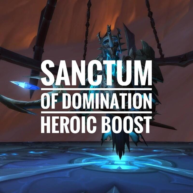 SANCTUM OF DOMINATION HEROIC RAID BOOST