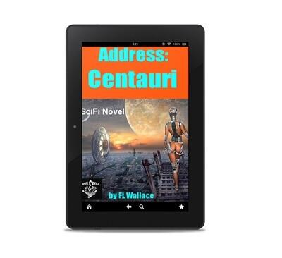Address: Centauri. By F.L. Wallace. Sci-Fi Novel eBook