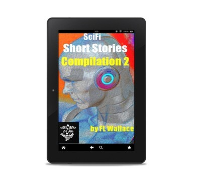 Sci-Fi Short Stories Compilation 2, by F.L. Wallace
