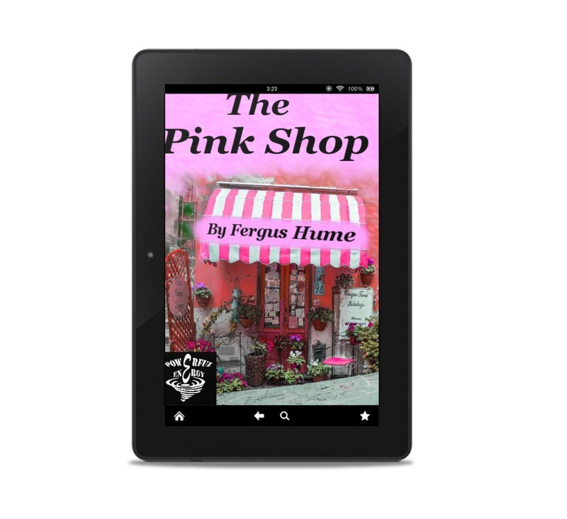 The Pink Shop, by Fergus Hume