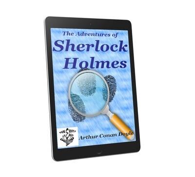 The Adventures Sherlock Holmes, by Arthur Conan Doyle