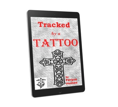 Tracked by a Tattoo, by Fergus Hume